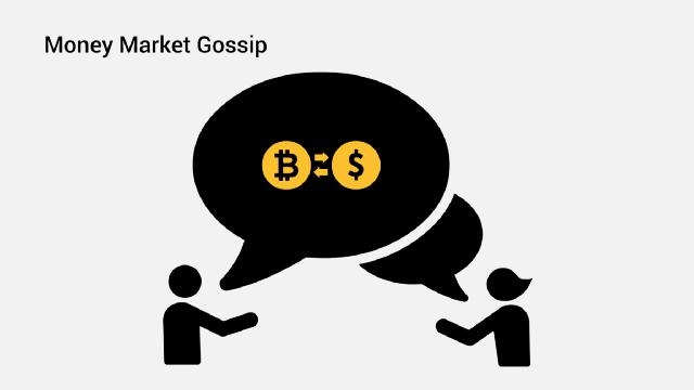 money market gossip