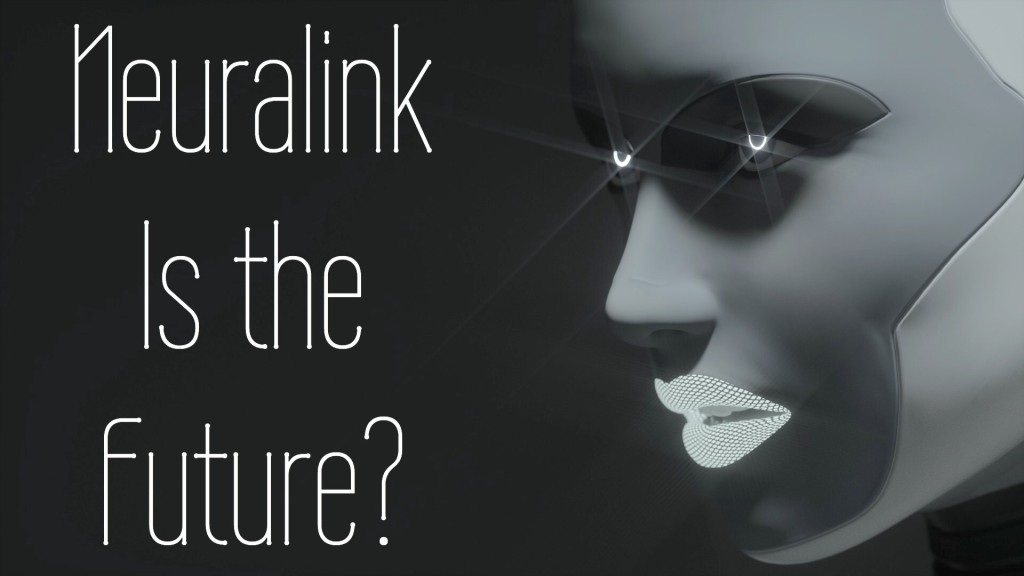 neuralink is the future